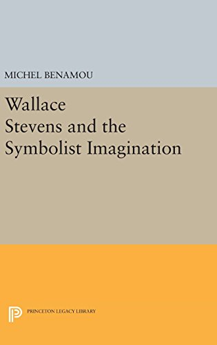 9780691646671: Wallace Stevens and the Symbolist Imagination (Princeton Essays in Literature)