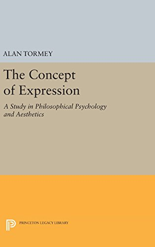 9780691647227: The Concept of Expression: A Study in Philosophical Psychology and Aesthetics (Princeton Legacy Library)