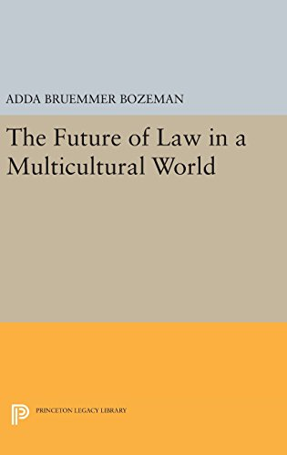 9780691647357: The Future of Law in a Multicultural World (Princeton Legacy Library)