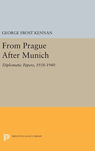 9780691647371: From Prague After Munich: Diplomatic Papers, 1938-1940 (Princeton Legacy Library)