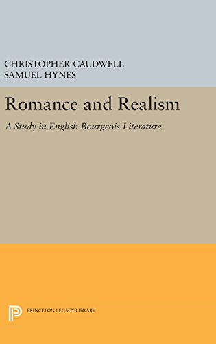 9780691647531: Romance and Realism: A Study in English Bourgeois Literature (Princeton Legacy Library)