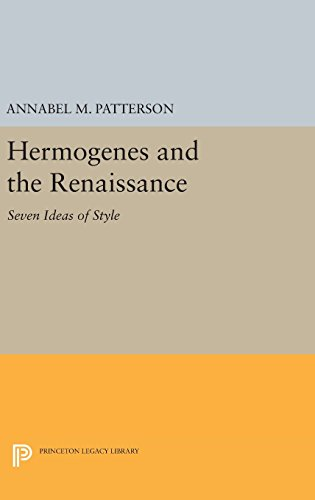 9780691647562: Hermogenes and the Renaissance: Seven Ideas of Style (Princeton Legacy Library)