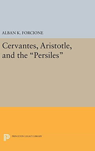 9780691647678: Cervantes, Aristotle, and the Persiles (Princeton Legacy Library)