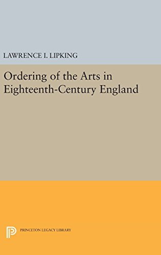 9780691647685: Ordering of the Arts in Eighteenth-Century England (Princeton Legacy Library)