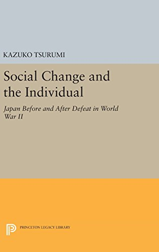9780691647821: Social Change and the Individual: Japan Before and After Defeat in World War II (Princeton Legacy Library)