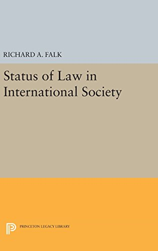 9780691647982: Status of Law in International Society (Princeton Legacy Library)