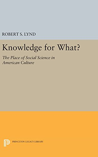 9780691648088: Knowledge for What: The Place of Social Science in American Culture (Princeton Legacy Library)