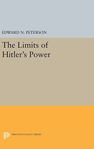 9780691648361: Limits of Hitler's Power (Princeton Legacy Library)