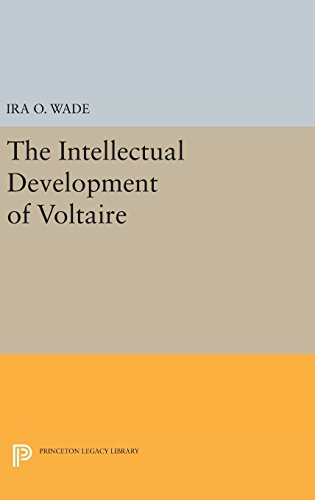 9780691648446: The Intellectual Development of Voltaire: 3963 (Princeton Legacy Library)
