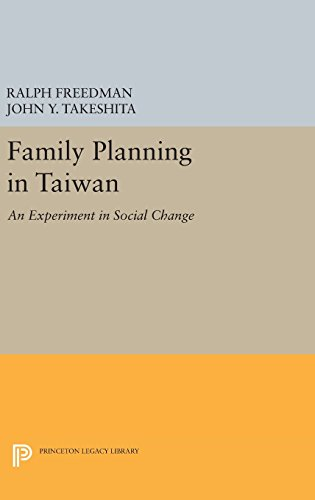 Family Planning in Taiwan: An Experiment in Social Change (Princeton Legacy Library): Ralph ...