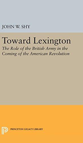 9780691648804: Toward Lexington (Princeton Legacy Library)