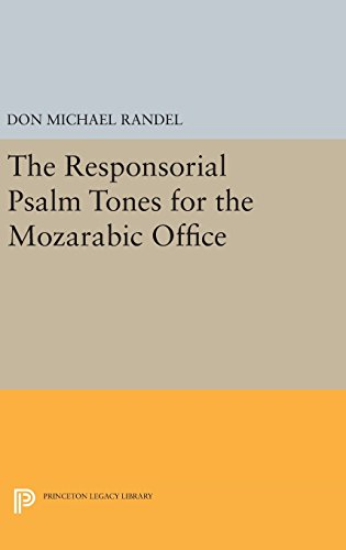 9780691648972: The Responsorial Psalm Tones for the Mozarabic Office (Princeton Studies in Music)