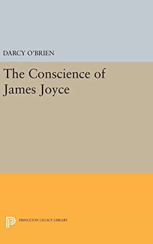 9780691649535: The Conscience of James Joyce (Princeton Legacy Library)