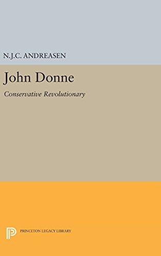 John Donne: Conservative Revolutionary (Princeton Legacy Library): N. J. C.