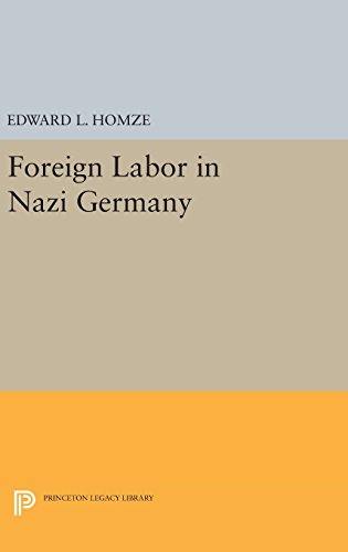 9780691650142: Foreign Labor in Nazi Germany (Princeton Legacy Library)