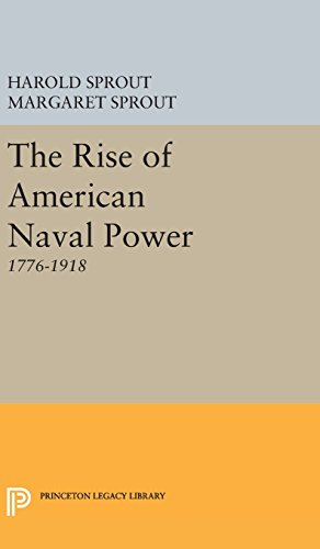 9780691650333: Rise of American Naval Power (Princeton Legacy Library)