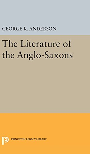 9780691650524: The Literature of the Anglo-Saxons (Princeton Legacy Library)