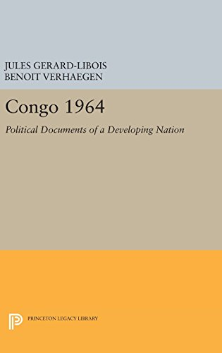 9780691650791: Congo 1964: Political Documents of a Developing Nation (Centre de Recherche et D'Information Socio-Politiques)