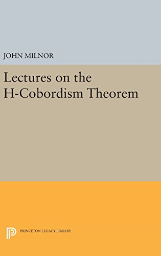 9780691651132: Lectures on the H-Cobordism Theorem (Princeton Legacy Library)