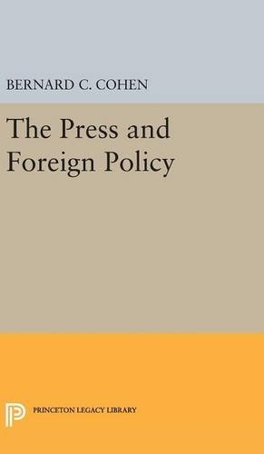 9780691651156: The Press and Foreign Policy (Princeton Legacy Library)