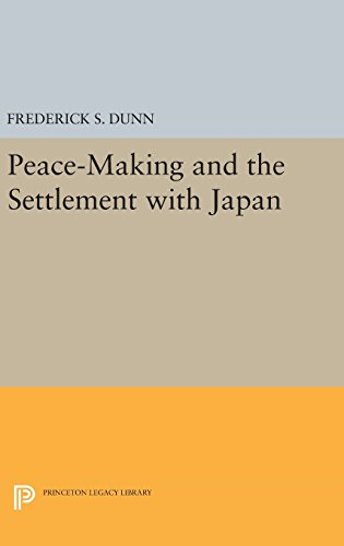 9780691651804: Peace-Making and the Settlement with Japan (Princeton Legacy Library)