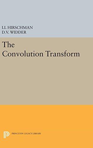 9780691653082: Convolution Transform (Princeton Legacy Library)