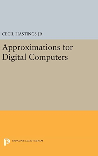 9780691653105: Approximations for Digital Computers (Princeton Legacy Library)