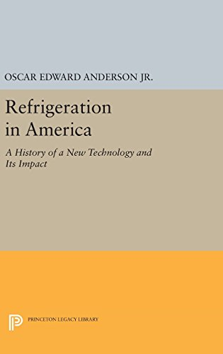 9780691653266: Refrigeration in America (Princeton Legacy Library)