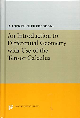 9780691653457: Introduction to Differential Geometry (Princeton Legacy Library)