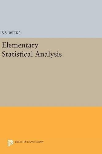 9780691653525: Elementary Statistical Analysis (Princeton Legacy Library)
