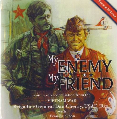 9780692000076: Title: My Enemy My Friend a story of reconciliation from