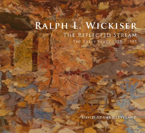 Ralph L. Wickiser The Reflected Stream, The: David Adams Cleveland