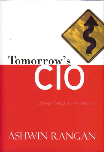 9780692001011: Tomorrow's CIO: Strategic Conversations That Align it with the Board Room