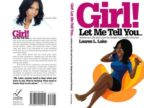 9780692002414: Girl! Let Me Tell You...Advice on Life and Love for Single Successful Women