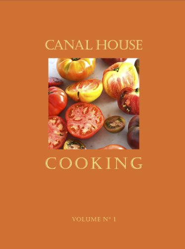 9780692003176: Canal House Cooking Volume No. 1: Summer