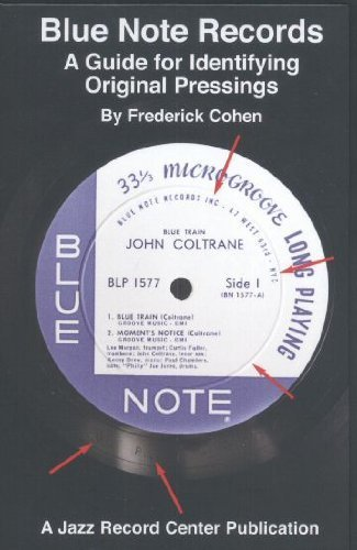Blue Note Records, a Guide for Identifying Original Pressings: Frederick Cohen