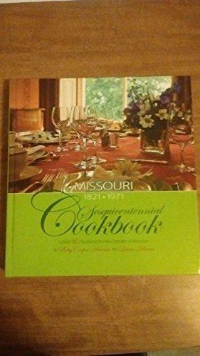 9780692003329: Missouri 1821-1971 Sesquicentennial Cookbook