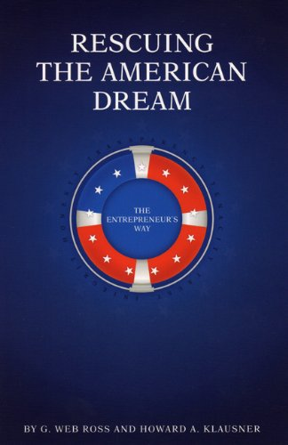 9780692003787: Rescuing The American Dream, The Entrepreneurs Way