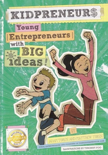 9780692004241: Kidpreneurs: Young Entrepreneurs With Big Ideas!