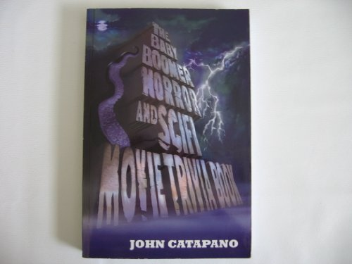 9780692005385: The Baby Boomer Horror and Sci-Fi Movie Trivia Book