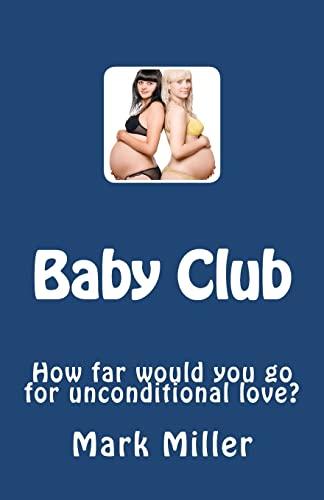 Baby Club: Mark Miller
