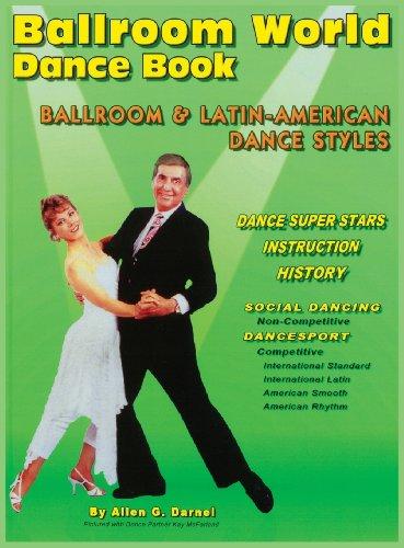 Ballroom World Dance Book Revised: 4th Revised Edition: Darnell, Allen G.