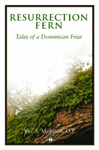 9780692007365: Resurrection Fern - Tales of a Dominican Friar