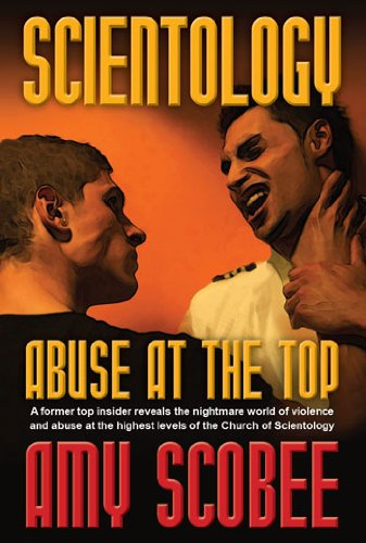 9780692008010: Scientology - Abuse at the Top Abuse at the Top