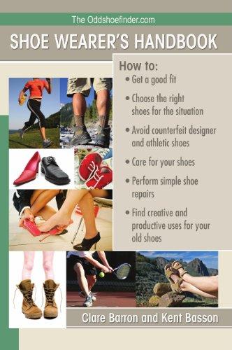 The OddShoeFinder Shoe Wearer's Handbook: How to: Clare Barron; Kent