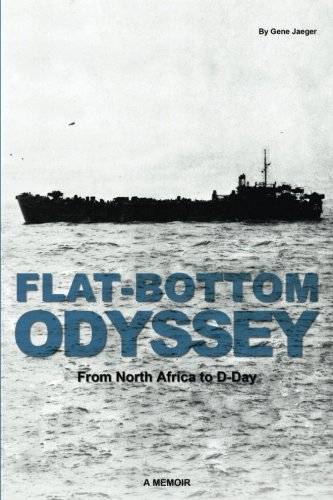 9780692008959: Flat-Bottom Odyssey: Aboard LST 400 From North Africa to D-Day, A Memoir