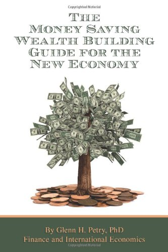 9780692010433: The Money Saving Wealth Building Guide for the New Economy