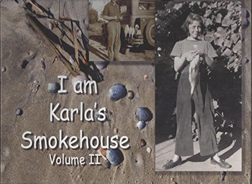 9780692011119: I Am Karla's Smokehouse, Vol. 2