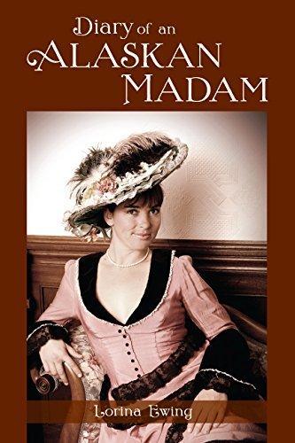 9780692011898: Diary of an Alaskan Madam