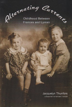 9780692012239: Alternating Currents (Childhood Between Frances and Lyman)